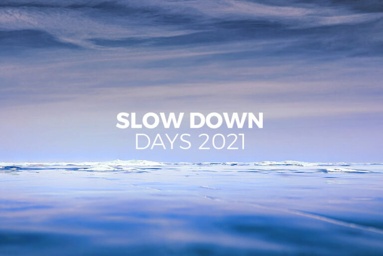 SLOW DOWN DAYS 2021 Thumbnail